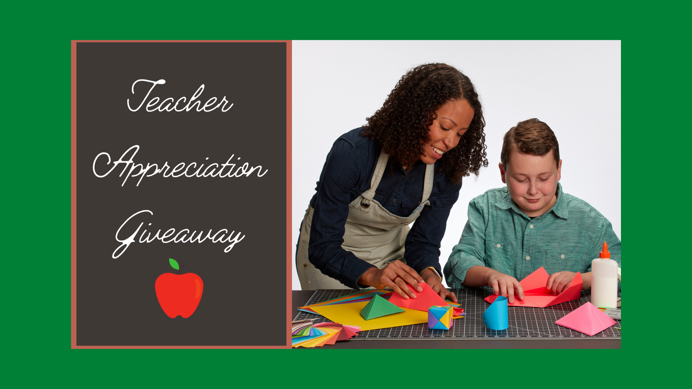 "Image of a teacher and student crafting and the text ""TEACHER APPRECIATION GIVEAWAY"""