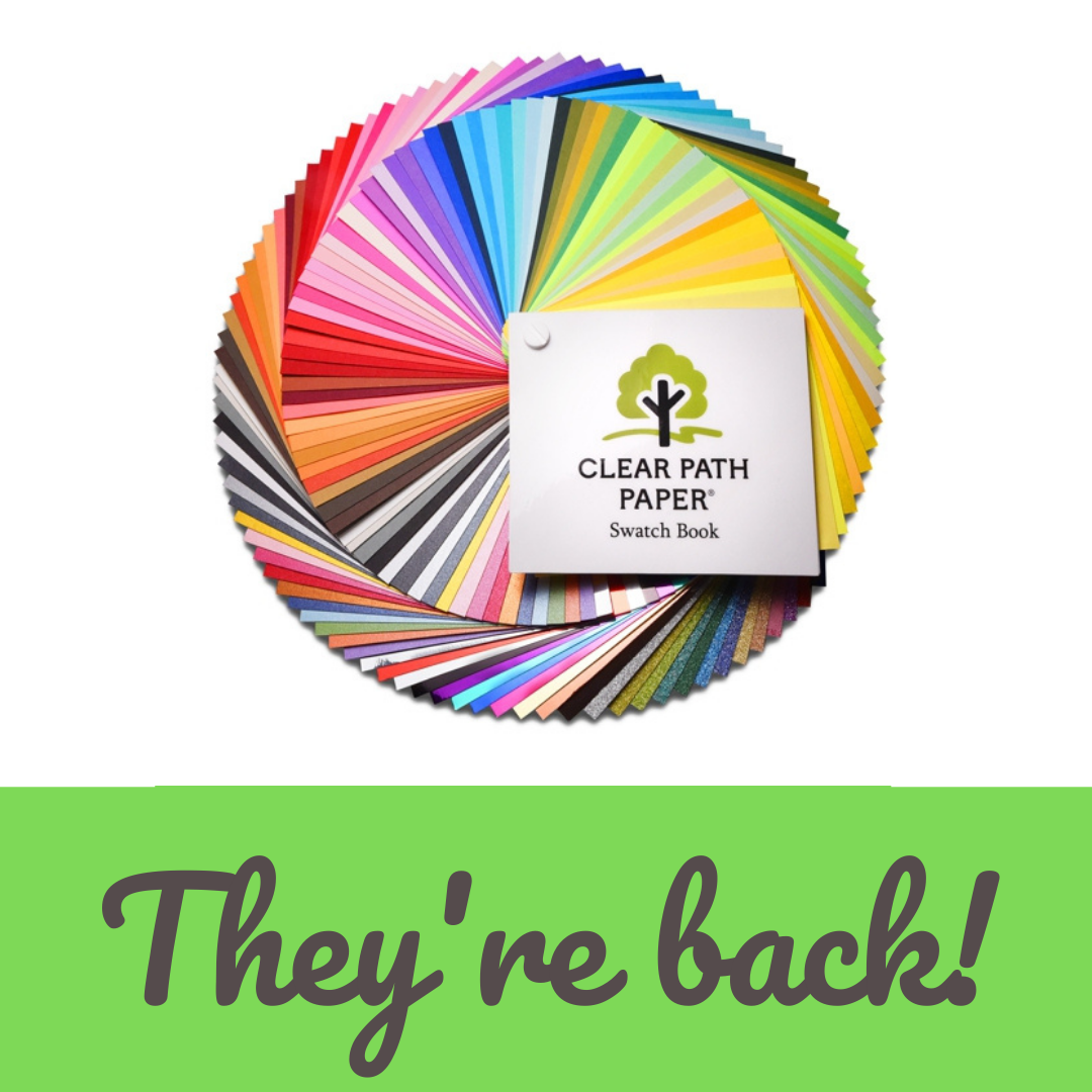 """Image of a Clear Path Paper Swatch Book and the text """"They're Back!"""""""