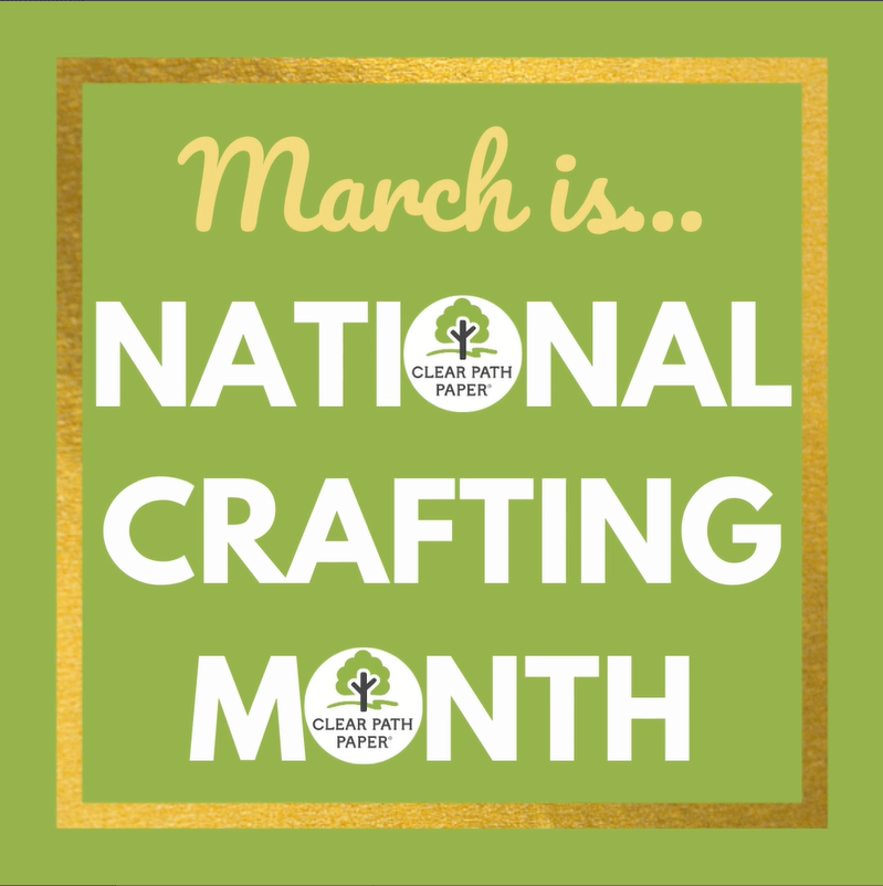 March is National Crafting Month